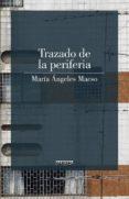 TRAZADO DE LA PERIFERIA di MAESO, MARIA ANGELES