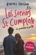 LOS SUEÑOS SE CUMPLEN: MI YOUTUBER Y YO de GALSAN, RACHEL