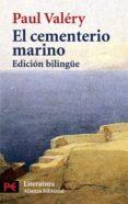 EL CEMENTERIO MARINO (ED. BILINGÜE FRANCES-ESPAÑOL) de VALERY, PAUL