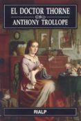 EL DOCTOR THORNE di TROLLOPE, ANTHONY