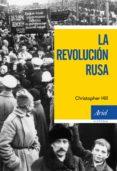 LA REVOLUCION RUSA di HILL, CHRISTOPHER