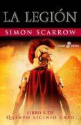 LA LEGION (LIBRO X DE QUINTO LICINIO CATO) di SCARROW, SIMON