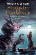 HISTORIAS DE TERRAMAR II: LA COSTA MAS LEJANA. TEHANU di LE GUIN, URSULA K.
