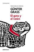 EL GATO Y EL RATON (TRILOGÍA DE DANZING 2) de GRASS, GUNTER