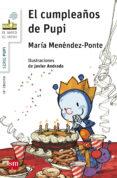 EL CUMPLEAÑOS DE PUPI de MENENDEZ-PONTE, MARIA