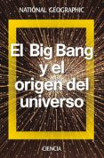 EL BIG BANG Y EL ORIGEN DEL UNIVERSO di LALLENA ROJO, ANTONIO