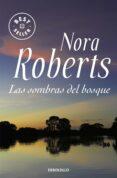 LAS SOMBRAS DEL BOSQUE de ROBERTS, NORA