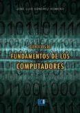 EJERCICIOS DE FUNDAMENTOS DE LOS COMPUTADORES de SANCHEZ ROMERO, JOSE LUIS