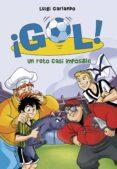 UN RETO CASI IMPOSIBLE (¡GOL! 37) de GARLANDO, LUIGI