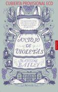 ANTOJO DE VIOLETAS di BAILEY, MARTINE