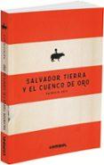 SALVADOR TIERRA Y EL CUENCO DE ORO de GEIS, PATRICIA