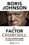 EL FACTOR CHURCHILL di JOHNSON, BORIS