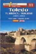 TOLEDO (PLANO-GUIA TURISTICA 2005-2006) (1:5000) (ED. BILINGÜE ES PAÑOL-INGLES) (GEO ESTEL Nº 11) di VV.AA.