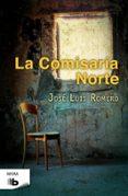 LA COMISARIA NORTE de ROMERO, JOSE LUIS