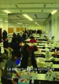 LA ESTRUCTURA DE LA ESTRUCTURA de CAMPO BAEZA, ALBERTO