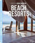 (PE) COOL ESCAPES BEACH RESORTS di VV.AA.