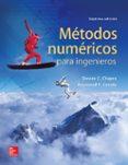 METODOS NUMERICOS PARA INGENIEROS (7ª ED.) di CHAPRA, STEVEN C.  CANALE, RAYMOND P.