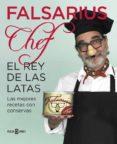 EL REY DE LAS LATAS di FALSARIUS CHEF
