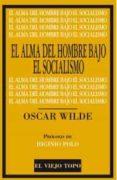ALMA DEL HOMBRE BAJO EL SOCIALISMO, EL de WILDE, OSCAR