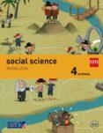 SOCIAL SCIENCE 4º EDUCACION PRIMARIA SAVIA ANDALUCIA ED 2015 di VV.AA.