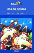 DOS EN APUROS di DOUMERC, BEATRIZ BLANCA