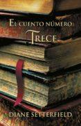 EL CUENTO NUMERO TRECE di SETTERFIELD, DIANE