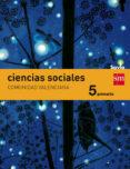 CIENCIAS SOCIALES 5º EDUCACION PRIMARIA INTEGRADO SAVIA VALENCIA ED 2015 di VV.AA.
