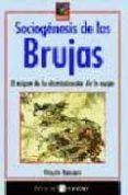SOCIOGENESIS DE LAS BRUJAS: EL ORIGEN DE LA DISCRIMINACION DE LA MUJER di ROMANO, VICENTE