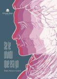 9788491755449 - Aleman Garcia Efren: Se Le Olvidó Que Era Yo (ebook) - Libro