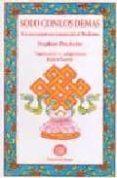 SOLO CON LOS DEMAS: UN ACERCAMIENTO EXISTENCIAL AL BUDISMO di BATCHELOR, STEPHEN