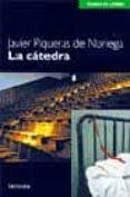 LA CATEDRA di PIQUERAS DE NORIEGA, JAVIER