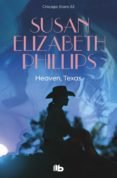 HEAVEN, TEXAS (SERIE CHICAGO STARS 2) de PHILLIPS, SUSAN ELIZABETH