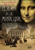 EL ROBO DE LA MONA LISA di MORTON, CARSON