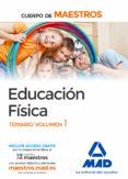 9788414207550 - Vv.aa.: Cuerpo De Maestros Educación Física. Temario Volumen 1 - Libro