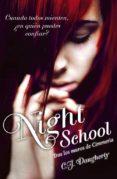 NIGHT SCHOOL di DAUGHTERY, C.J.
