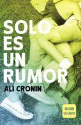 SOLO ES UN RUMOR (GIRL HEART BOY 2) di CRONIN, ALI