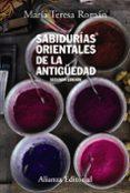 SABIDURIAS ORIENTALES DE LA ANTIGÜEDAD (2ª ED.) di ROMAN, MARIA TERESA