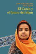 EL CORAN Y EL FUTURO DEL ISLAM di ABU ZAYD HAMID, NASR
