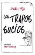 MANOLITO GAFOTAS 4: LOS TRAPOS SUCIOS de LINDO, ELVIRA