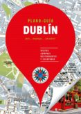 DUBLIN 2017 (3ª ED.) (PLANO-GUIAS) di VV.AA.