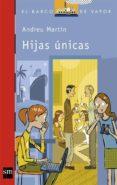 HIJAS UNICAS de MARTIN, ANDREU