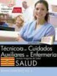 TECNICO/A EN CUIDADOS AUXILIARES DE ENFERMERIA. SERVICIO ARAGONES DE SALUD. SALUD. TEMARIO ESPECIFICO (VOL. II) di VV.AA.