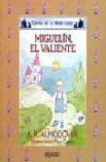MIGUELIN EL VALIENTE di RODRIGUEZ ALMODOVAR, ANTONIO