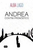 ANDREA CONTRA PRONÓSTICO di LAGO, ALBA