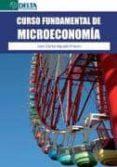 CURSO EN FUNDAMENTAL DE MICROECONOMIA di AGUADO FRANCO, JUAN CARLOS