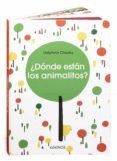 ¿DONDE ESTAN LOS ANIMALITOS? di CHEDRU, DELPHINE