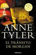 EL TRANSITO DE MORGAN de TYLER, ANNE