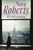 EL COLECCIONISTA di ROBERTS, NORA