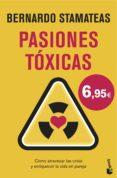 9788408146551 - Stamateas Bernardo: Pasiones Tóxicas - Libro