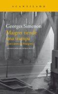 MAIGRET TIENDE UNA TRAMPA de SIMENON, GEORGES